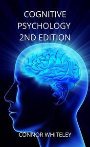 Cognitive Psychology 2nd Edition