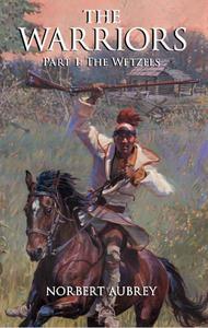 The Warriors: Part 1 The Wetzels