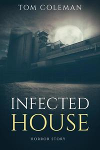 Infected House