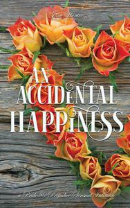 An Accidental Happiness: A Pride and Prejudice Sensual Intimate