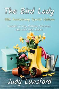 The Bird Lady: 10th Anniversary Special Edition