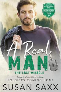 A Real Man: The Last Miracle