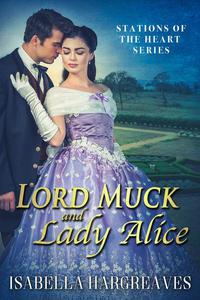 Lord Muck and Lady Alice