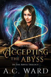 Accepting the Abyss