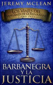 Barbanegra y La Justicia