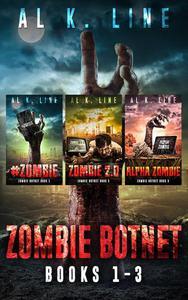 Zombie Botnet Bundle: Books 1 - 3: #zombie, Zombie 2.0, Alpha Zombie