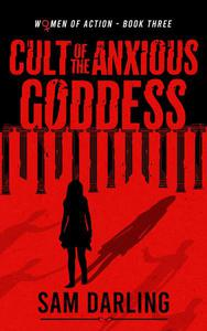 Cult of the Anxious Goddess