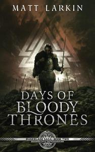 Days of Bloody Thrones: Eschaton Cycle