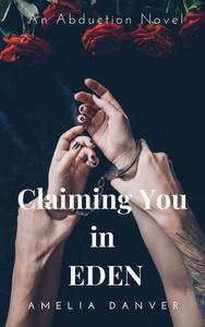 Claiming You in Eden