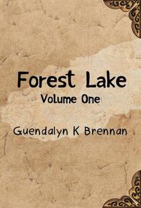 Forest Lake: Volume One