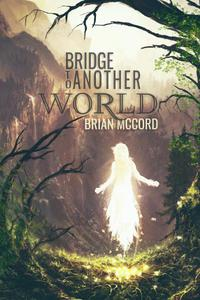 Bridge To Another World