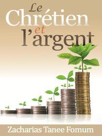 Le Chretien et L'argent