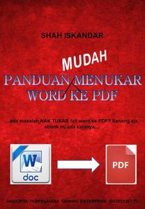 Panduan Mudah Menukar Word Ke PDF