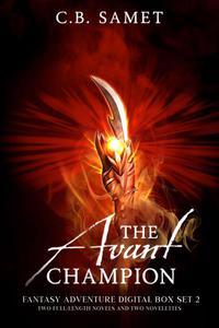The Avant Champion (Fantasy Adventure Digital Box Set 2)