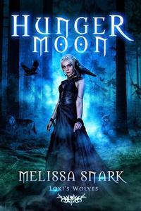 Hunger Moon: Loki's Wolves