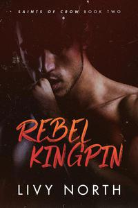 Rebel Kingpin