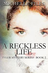 A Reckless Life