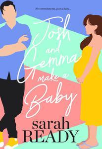 Josh and Gemma Make a Baby