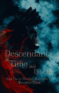 Descendants of Time and Death