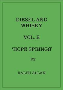 Diesel And Whisky Vol. 2 'Hope Springs'
