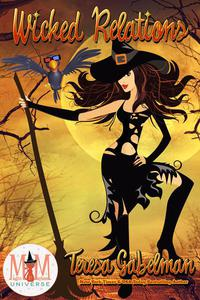 Wicked Relations: Magic and Mayhem Universe