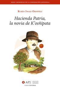 Hacienda Patria, la novia de K'osñipata
