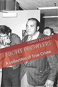 Night Prowlers A Collection of True Crime
