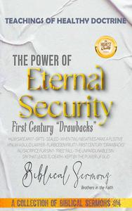 """The Power of Eternal Security: First Century """"Drawbacks"""""""
