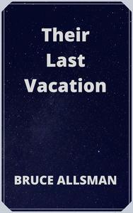 Their Last Vacation