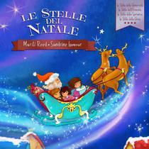 Le Stelle del Natale (La Stella della Generosità - La Stella dell'Armonia - La Stella della Speranza - La Stella della Gioia)