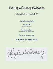 The Layla Delaney Collection - Tertiary Circle of Friends: 2017