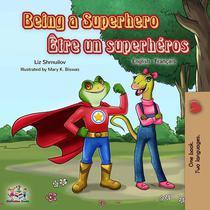 Being a Superhero Être un superhéros
