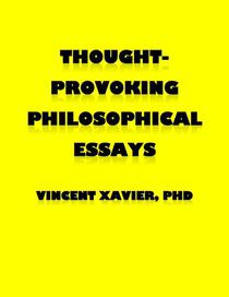 Thought-Provoking Philosophical Essays