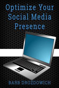How to Optimize Your Social Media Presence