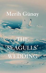 The Seagulls' Wedding
