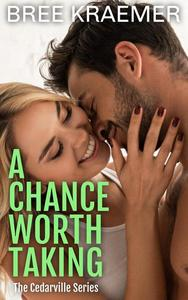 A Chance Worth Taking