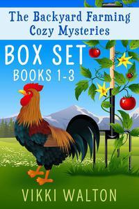 Backyard Farming Boxset Books 1-3