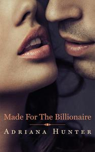 Made For The Billionaire