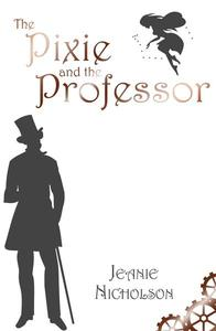 The Pixie and the Professor