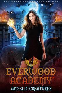 Everwood Academy: Angelic Creatures