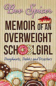 Memoir of an Overweight Schoolgirl