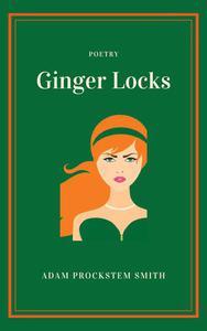 Ginger Locks: Poetry