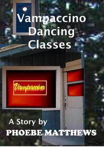 Vampaccino Dancing Classes