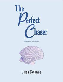 The Perfect Chaser - The Kingston Duet, Book 2