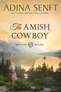 The Amish Cowboy: Montana Millers 1