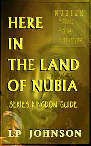 Here in The Land Of Nubia - Kingdom Guide
