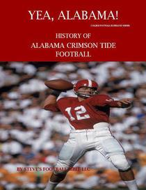 Yea Alabama! History of Alabama Crimson Tide Football