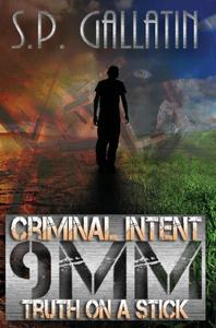 Criminal Intent 9MM Truth On A Stick