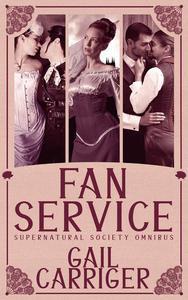 Fan Service: Supernatural Society Omnibus