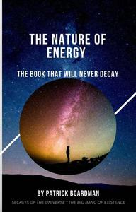 The Nature of Energy